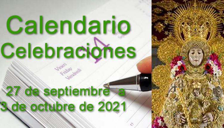Rocío – Calendario de Celebraciones para la semana del 27 de septiembre al 3 de octubre