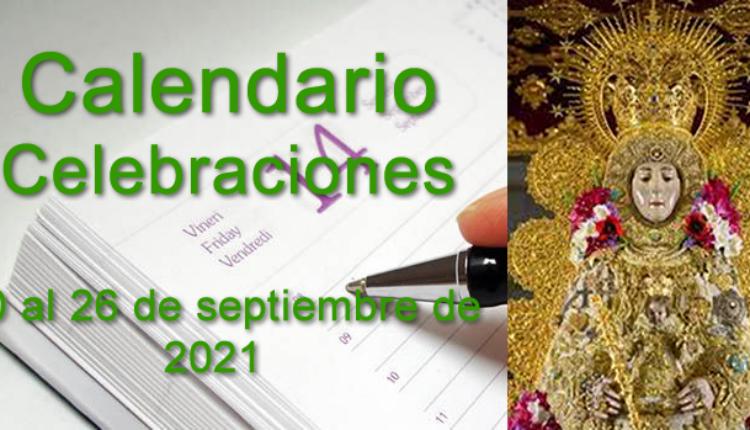 Calendario de celebraciones para la semana del 20 al 26 de septiembre de 2021