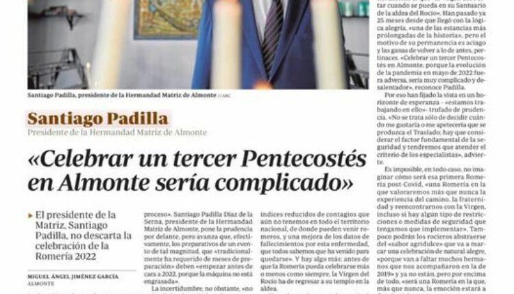 Celebrar un tercer Pentecostés en Almonte sería muy complicado y desalentador para todos.